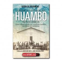 CRÓNICA DA FUNDAÇÃO HUAMBO...