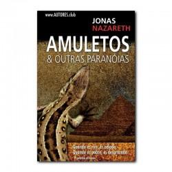 AMULETOS & OUTRAS PARANÓIAS