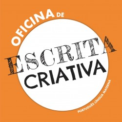 OFICINA DE ESCRITA CRIATIVA...