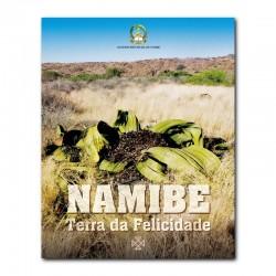 NAMIBE: TERRA DA FELICIDADE