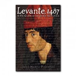 LEVANTE, 1487. A VÃ GLÓRIA...
