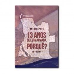 13 ANOS DE LUTA ARMADA....
