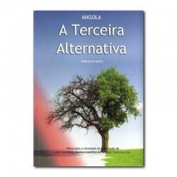 ANGOLA: TERCEIRA ALTERNATIVA